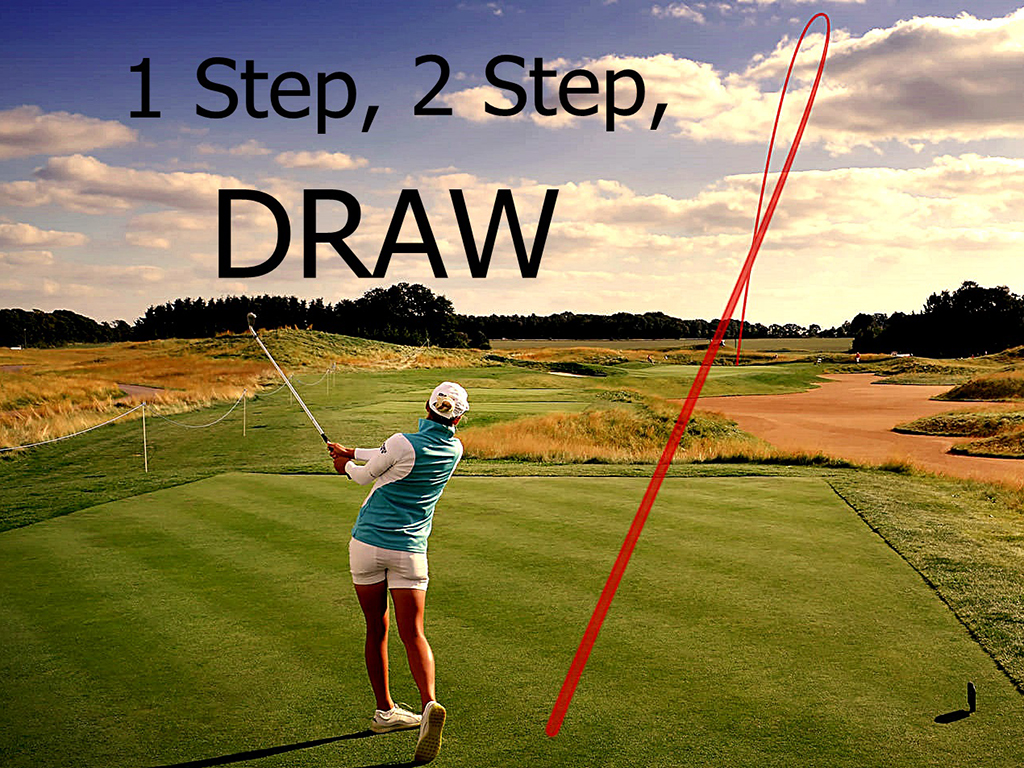 Learn to hit a draw in 2 easy steps