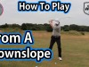 play from a downslope